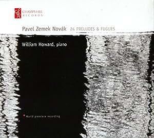 Novak: 24 Preludes & Fugues