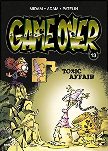 Amazon Com Game Over 13 Toxic Affair French Edition