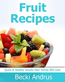 Fruit Recipes Healthy Snacks Natural ebook product image