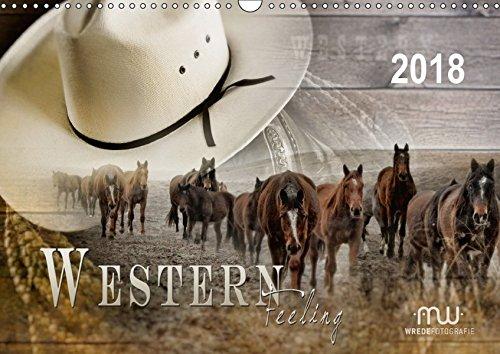 western-feeling-wandkalender-2018-din-a3-quer-westernreiten-faszination-und-leidenschaft-monatskalender-14-seiten-calvendo-hobbys-kalender-apr-01-2017-wrede-martina