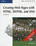New Perspectives on Creating Web Pages with HTML, XHTML, and XML, Comprehensive (New Perspectives Series)