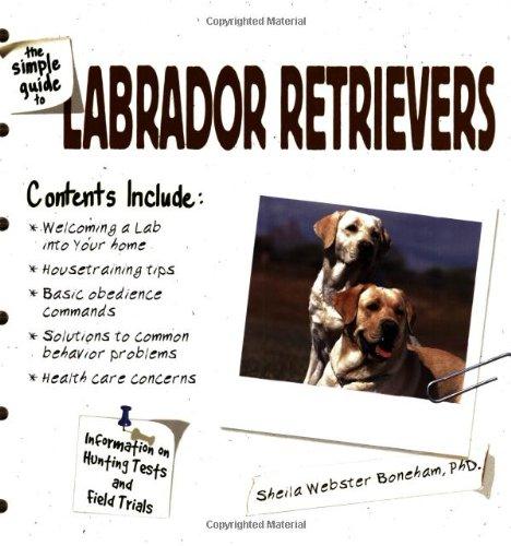 The Simple Guide to Labrador Retrievers pdf epub