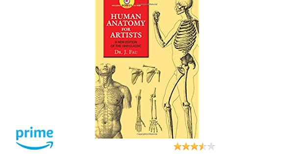 Human Anatomy For Artists A New Edition Of The 1849 Classic With Cd