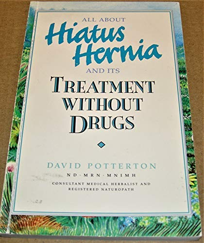All About Hiatus Hernia and Its Treatment Without Drugs