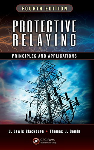 Protection Relay - Protective Relaying: Principles and Applications, Fourth Edition