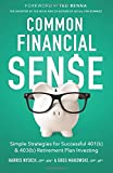 img - for Common Financial Sense: Simple Strategies for Successful 401(k) & 403(b) Retirement Plan Investing book / textbook / text book