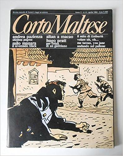 Téléchargez des livres gratuits pour ipad yahoo Corto Maltese anno 2 numero 08, agosto 1984 B00FEJY724 PDF iBook PDB