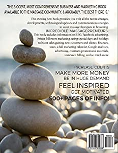 2016 Massagepreneur Guide for INCREDIBLE SMALL MASSAGE BUSINESS ENTERENEURS: Marketing, Social Media, Finance, Tax, Contracts, SEO, Mindfulness and More by CreateSpace Independent Publishing Platform