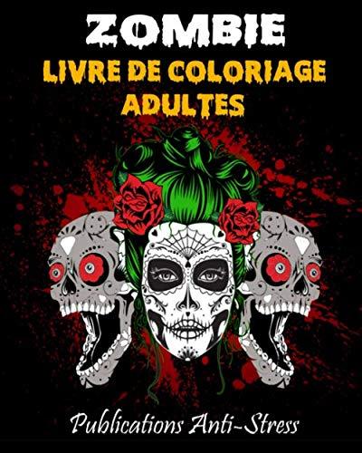Sombre 2020 Halloween Zombie livre de coloriage adultes: livre de coloriage adulte anti