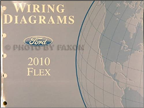 2010 flex wiring diagram: ford motor company: amazon.com: books  amazon.com