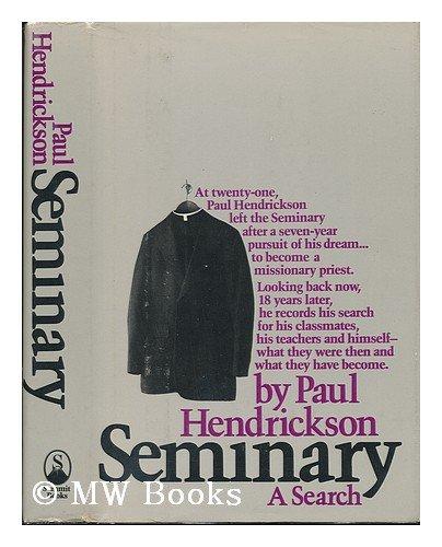 (Seminary: A Search)