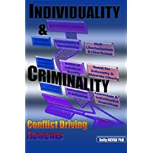 INDIVIDUALITY AND CRIMINALITY: Conflict Driving Elements