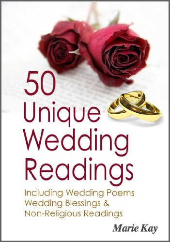 Secular Wedding Readings.50 Unique Wedding Readings Including Wedding Poems Wedding Blessings And Non Religious Readings