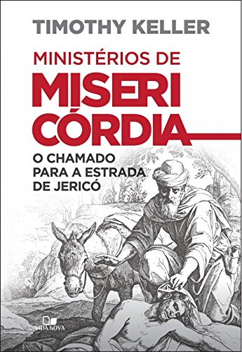 Ministérios de Misericórdia o Chamado Para a Estrada de Jericó