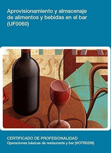 UF0060 - Aprovisionamiento y almacenaje de alimentos y bebidas en el bar