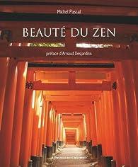 Beauté du zen par Michel Pascal