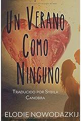 Un Verano Como Ninguno (Spanish Edition)