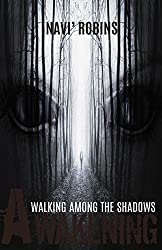 Walking Among the Shadows: Awakening: Revised Edition
