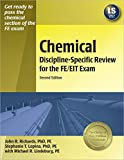 Chemical Discipline-Specific Review for the FE/EIT Exam, Lopina, Stephanie T. and Lindeburg, Michael R., 1591260671