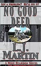 No Good Deed (The Repairman Book 7)
