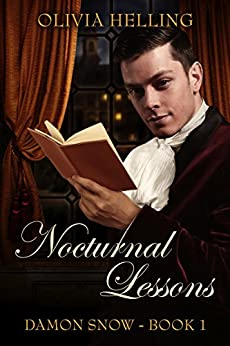 Nocturnal Lessons: A Gay Historical Fantasy (Damon Snow #1) by [Helling, Olivia]