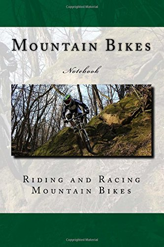 Download Mountain Bikes: Riding and Racing Mountain Bikes 150 pages lined notebook ebook