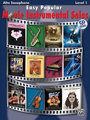 Easy Popular Movie Instrumental Solos: Alto Sax, Book & CD (Easy Instrumental Solos)