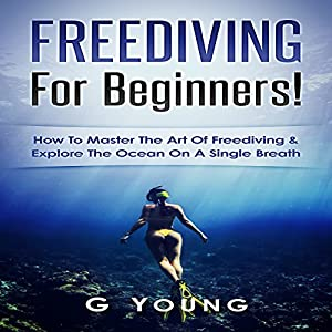 Freediving for Beginners Audiobook