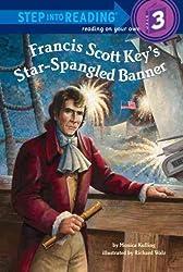 [ [ [ Francis Scott Key's Star-Spangled Banner[ FRANCIS SCOTT KEY'S STAR-SPANGLED BANNER ] By Kulling, Monica ( Author )Jan-24-2012 Hardcover