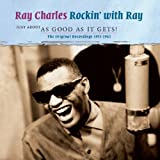 Just About As Good As It Gets! by Ray Charles