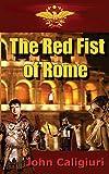 The Last Roman's Prayer, John Caligiuri, 0991558200