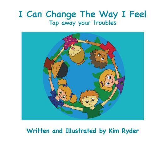 I Can Change The Way I Feel: Tap away your ()