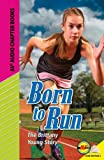 Born to Run: The Brittany Young Story (Av2 Audio Chapter Books)
