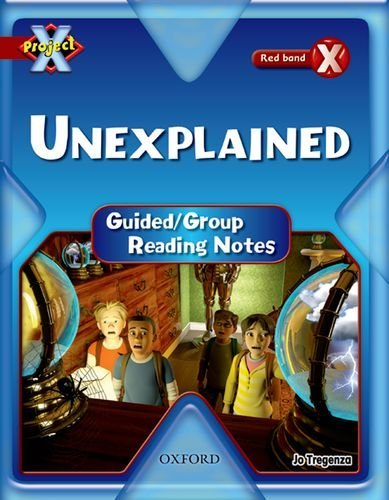 Read Online Project X: Y6 Red Band: Unexplained Cluster: Guided Reading Notes by Tregenza Jo (2009-09-24) Paperback pdf epub