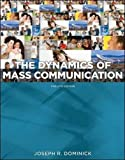 Dynamics of Mass Communication: Media in Transition (B&B Journalism)