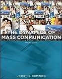 Dynamics of Mass Communication 12th Edition