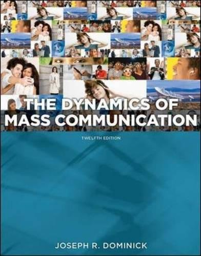 Dynamics of Mass Communication: Media in Transition by Brand: McGraw-Hill Humanities/Social Sciences/Languages