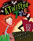 A Twisted Tale, Carolyn Fisher, 0756784123