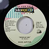 Duke Jupiter 45 RPM Rescue Me / Rescue Me