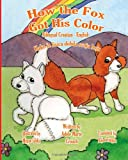 How the Fox Got His Color Bilingual Croatian English, Adele Crouch, 1482649659