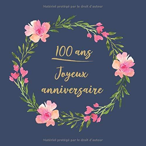 Amazon 100 Ans Joyeux Anniversaire Felicitations Nous Vous Souhaitons Un Bon Anniversaire Livre D Or Pour L Ecriture Idees Cadeaux Pour Vieux Amis Desophie Cadeauxlivres Aging