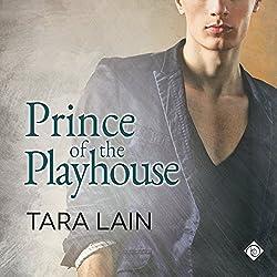 Prince of the Playhouse