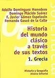 img - for Historia del mundo clasico a traves de sus textos / Classical world History through his writings: Grecia / Greece (El Libro Universitario. Manuales) (Spanish Edition) book / textbook / text book