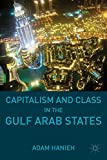 img - for Capitalism and Class in the Gulf Arab States book / textbook / text book