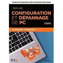 CONFIGURATION ET DÉPANNAGE DE PC 6E ÉD.