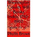 Washington County Will Books Index, 1792-1902: Volume VIII - S, T