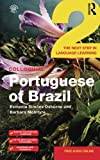 Colloquial Portuguese of Brazil 2 (Colloquial Series (Book Only))