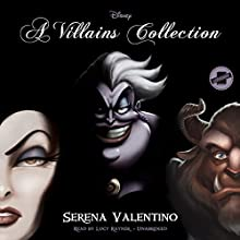 A Villains Collection: The Villains Trilogy Audiobook by Serena Valentino Narrated by Lucy Rayner