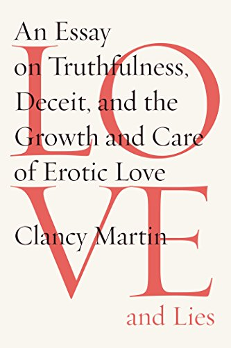 Love And Lies An Essay On Truthfulness Deceit And The Growth And