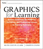 Are you getting the most learning value from visuals? Thoroughly revised and updated, Graphics for Learning is the second edition of the bestselling book that summarizes the guidelines for the best use of graphics for instructional materials, includi...